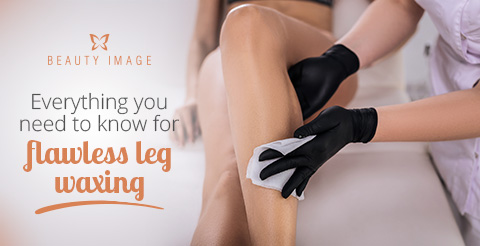 Leg Waxing The Right Way To Prepare Your Legs For Waxing