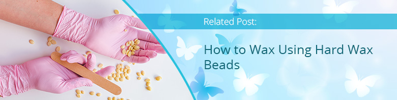 Related Post About Hard Wax Beads
