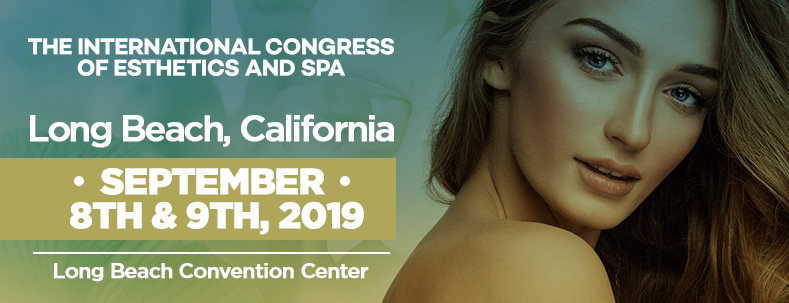 The International Congress of Esthetics and Spa Long Beach 2019