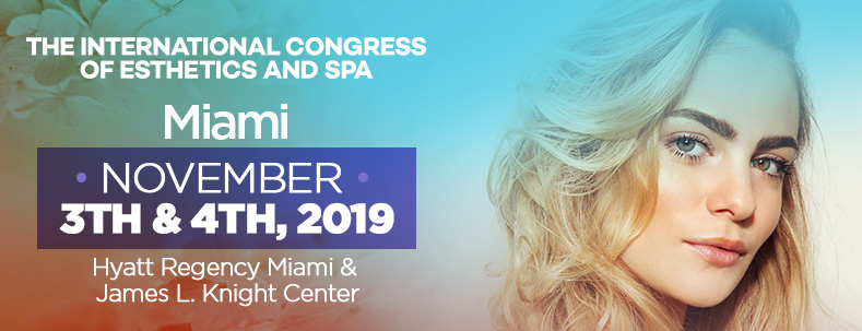 The International Congress of Esthetics and Spa Miami 2019
